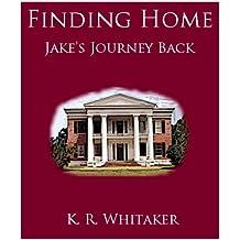 Finding Home - Jake's Journey Back