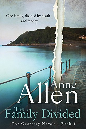 The Family Divided  (The Guernsey Novels 4)
