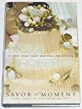 Savor the Moment Edition: First