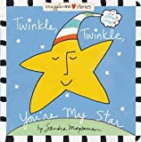Twinkle, Twinkle, You're My Star (Snuggle-Me Stories)