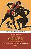 Die schönsten Sagen des klassischen Altertums. Mit einem Vorwort von Harald Parigger: Arena Kinderbuch-Klassiker - Gustav Schwab