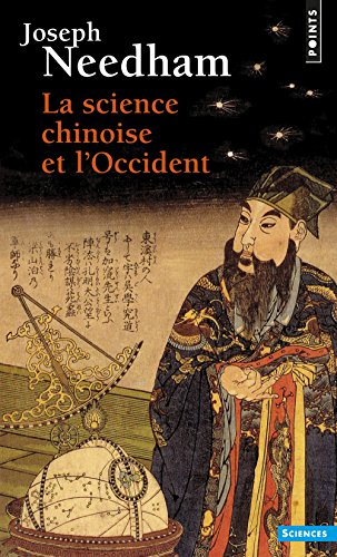 Science Chinoise Et L'Occident(la) por Joseph Needham
