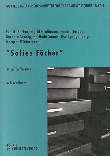 Sofies Fächer: Wissenschaftlerinnen zu Frauenthemen (Sofie. Schriftenreihe zur Frauenforschung)
