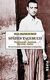 Image de Spätes Tagebuch: Theresienstadt - Auschwitz - Warschau - Dachau