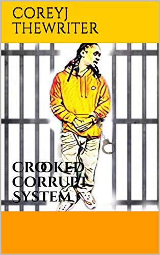 Crooked Corrupt System: B.O.A.T.S (Volume 1) (BOATS) (English Edition) Black Boys Vice