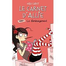 Le Carnet d'Allie - Le déménagement