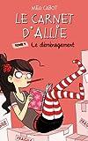 Telecharger Livres Le Carnet d Allie Le demenagement (PDF,EPUB,MOBI) gratuits en Francaise