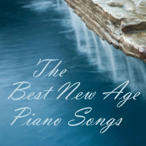 New Age Piano - The Best New Age Piano Songs - New Age Piano Music -
