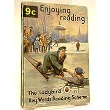 Enjoying Reading (Ladybird Key Words Reading Scheme Book 9c)