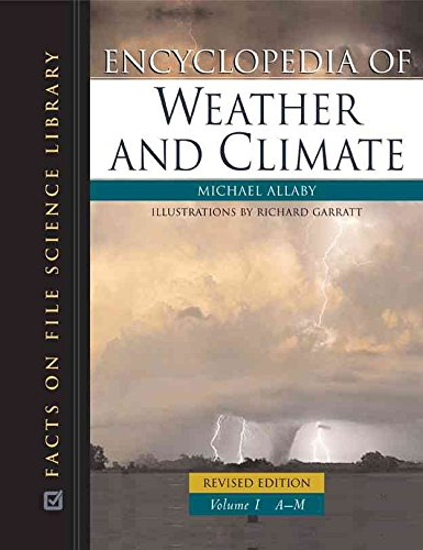 [(Encyclopedia of Weather and Climate)] [By (author) Michael Allaby ] published on (September, 2007)