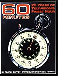 60 Minutes: 25 Years of Television's Finest Hour