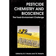Pesticide Chemistry and Bioscience: The Food-Environment Challenge