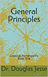 General Principles: Classical Homeopathy