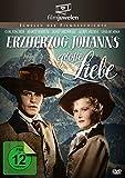 Erzherzog Johanns große Liebe (Filmjuwelen)