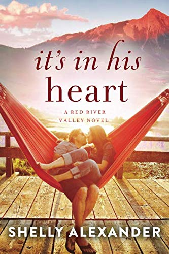 It's In His Heart (A Red River Valley Novel, Band 1)