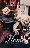 No Place Like Home (Home To You Series #1)