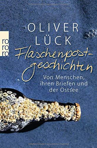 Buchseite und Rezensionen zu 'Flaschenpostgeschichten: Von Menschen, ihren Briefen und der Ostsee' von Oliver Lück
