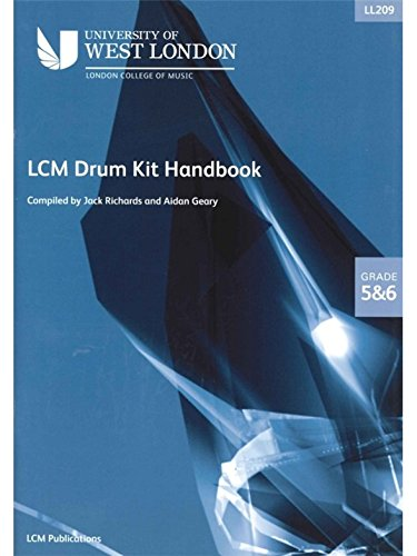 London College of Music Drum Kit Handbook 2009 Grades 5 And 6. Für Schlagzeug