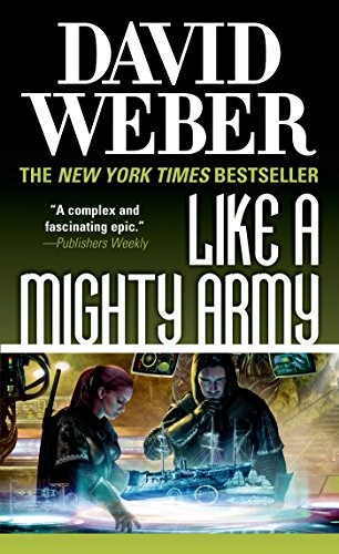 Like a Mighty Army: A Novel in the Safehold Series (English Edition)