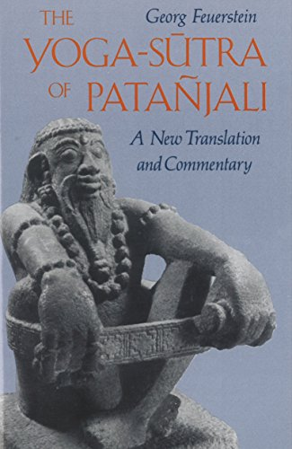 The Yoga-Sutra of Patanjali: A New Translation and Commentary