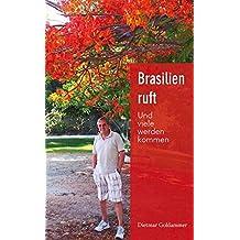Brasilien ruft: Und viele werden kommen