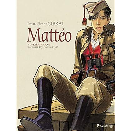 Mattéo (Tome 5)
