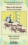 Manu et les fourmis, histoires de Centrafrique: Manu na âmini, âtolï tî Bêafrîka Bilingue français - sängö