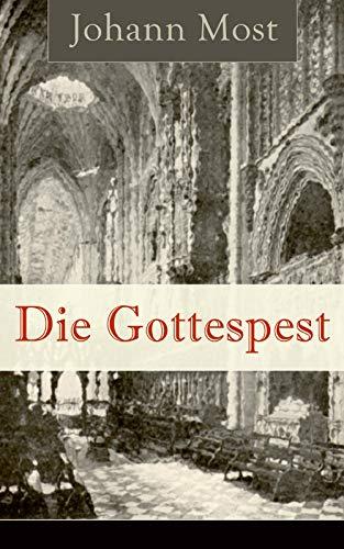 Die Gottespest: Antireligiöse Schrift
