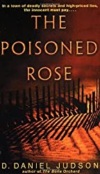 The Poisoned Rose by D. Daniel Judson (2002-10-01)