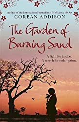 The Garden of Burning Sand by Corban Addison (2014-09-11)