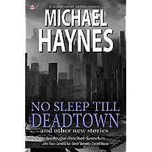 Black Denim Lit #5: No Sleep Till Deadtown: [Jun, 2014]