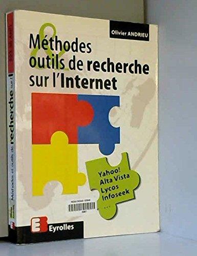 Méthodes et outils de recherche sur l'internet par Olivier Andrieu (Broché)