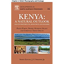 Kenya: A Natural Outlook: Chapter 3. Relief, Physiography and Drainage