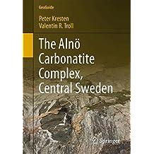 The Alnö Carbonatite Complex, Central Sweden (GeoGuide)