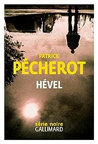 Hével par Patrick Pécherot