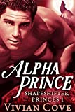 Alpha Prince (The Shapeshifters' BBW Mate Book 1)