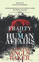 Frailty of Human Affairs (Queenmaker Series)