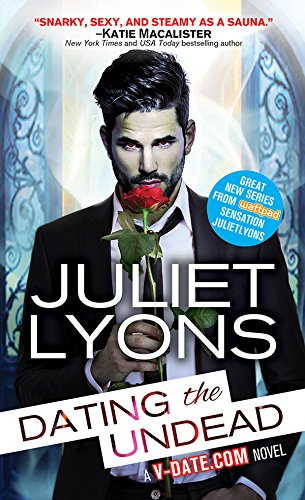 Dating the Undead (Undead Dating Service) by [Lyons, Juliet]