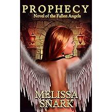 Prophecy: Novel of the Fallen Angels (A Fallen Angels Novel Book 1) (English Edition)