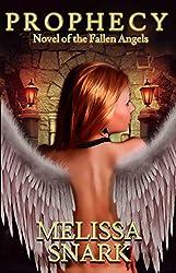 Prophecy: Novel of the Fallen Angels (A Fallen Angels Novel)