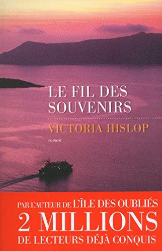Le Fil des souvenirs (French Edition)