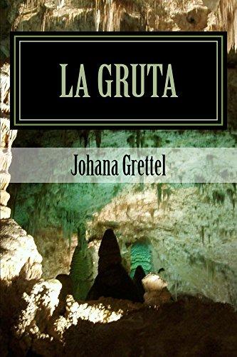La Gruta: Una mirada interior. por Johana Tejada