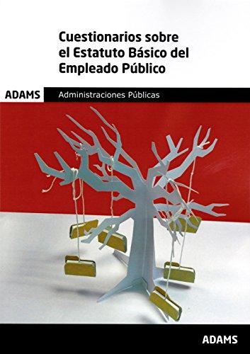 Cuestionarios sobre el Estatuto Básico del Empleado Público por Obra colectiva