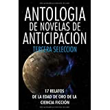 Antologia de Novelas de Anticipacion III: Tercera seleccion