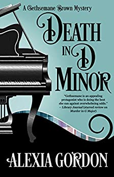 Death in D Minor (A Gethsemane Brown Mystery Book 2) by [Gordon, Alexia]
