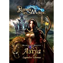 Runes of Magic, Bd. 2: Asiya - Legenden Taboreas