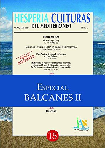 Hesperia Culturas del Mediterráneo Especial Balcanes II por Juan Carlos Antúnez