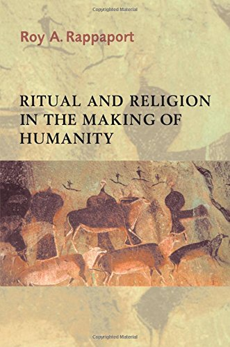 Ritual and Religion in the Making of Humanity (Cambridge Studies in Social and Cultural Anthropology) por Roy A. Rappaport