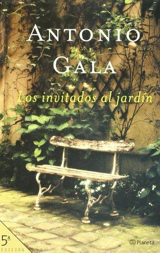 Los invitados al jardín (Autores Españoles e Iberoamericanos) por Antonio Gala