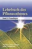 Lehrbuch des Pflanzenbaues: Band 1: Grundlagen